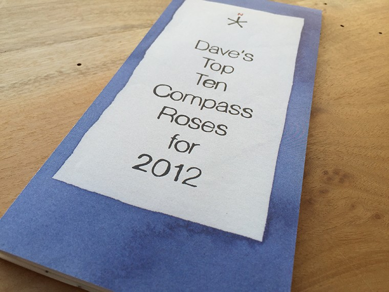 DAVE MULLER: DAVE'S TOP TEN COMPASS ROSES FOR 2012