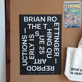 BRIAN ROETTINGER: REPRODUCTIONS POSTER